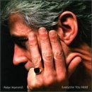 Everyone You Hold By Peter Hammill (0001-01-01)