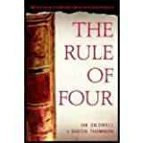 The Rule of Four by Caldwell, Ian, Thomason, Dustin. (The Dial Press,2004) [Hardcover]