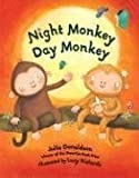 Julia Donaldson Night Monkey, Day Monkey