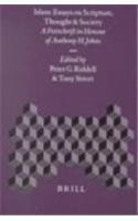 Islam: Essays on Scripture, Thought and Society : A Festschrift in Honour of Anthony H. Johns (Islamic Philosophy, Theol