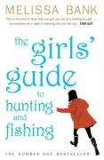 Girls' Guide to Hunting and Fishing