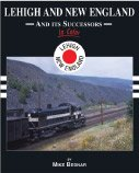 img - for Lehigh and New England Railroad and Successors in Color book / textbook / text book
