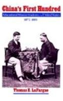 China's First Hundred: Educational Mission Students in the United States, 1872-1881 (Washington State University Press R