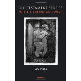 img - for Old Testament Stories with a Freudian Twist [PAPERBACK] [2010] [By Leo Abse] book / textbook / text book