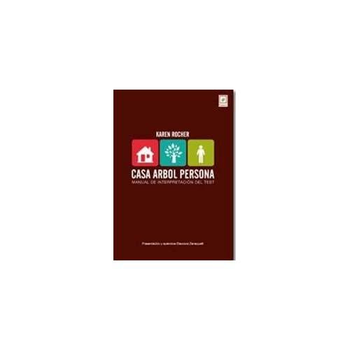 CASA, ARBOL, PERSONA - MANUAL (Spanish Edition): ROCHER KAREN