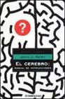 Cerebro: El Manual De Instrucciones / A User's Guide to the Brain (Ensayo Ciencia / Science Essay) (Spanish Edition) (8497594517) by Ratey, John