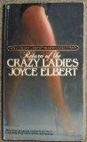 The Return of the Crazy Ladies