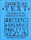 img - for Dance as Text: Ideologies of the Baroque Body (Res Monographs in Anthropology and Aesthetics) book / textbook / text book