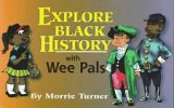 Image for Explore Black History With Wee Pals