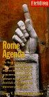 Fielding's Rome Agenda