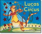Lucas and the Circus