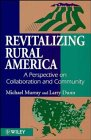 Revitalizing Rural America: A Perspective on Collaboration and Community (047196350X) by Murray, Michael