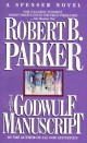 The Goodwulf Manuscript: A Spencer Novel (0440129613) by Robert B.; Robert B. Parker Parker