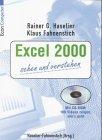 img - for Excel 2000 sehen und verstehen. Inkl. CD- ROM. 100 Videos zeigen, wie's geht. book / textbook / text book