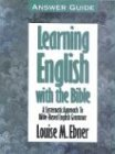 Learning English with the Bible: Answer Guide (0899576044) by Louise Ebner