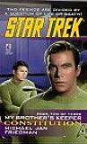 My Brother's Keeper: Constitution Bk.2 (Star Trek: The Original): Bk.1