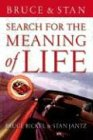 Search for the Meaning of Life (0849991277) by Bickel, Bruce