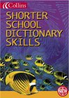 Collins Shorter School Dictionary Skills (Collins Children's Dictionaries) (0007119895) by McIlwain, John