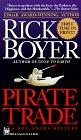 Pirate Trade, RICK BOYER