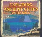 img - for Exploring Ancient Cities of the Bible: Lost Bible Treasure book / textbook / text book