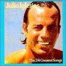 Julio Iglesias: The 24 Greatest Songs