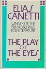 The Play of the Eyes (0374520755) by Canetti, Elias