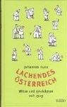 echange, troc Johannes Kunz - Lachendes Österreich