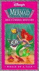 Disneys The Little Mermaid: Ariels Undersea Adventures - Whale of a Tale [VHS]