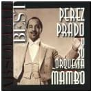 Absolute Best Perez Prado Y SU Orquesta