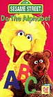 Sesame Street - Do the Alphabet [VHS]