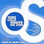 Zero Stress Acustica La Musica Per Staccare La Spina