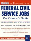 Federal Civil Service Jobs: The Complete Guide (Arco Federal Civil Service Jobs) Hy Hammer