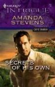 Secrets Of His Own (Harlequin Intrigue Series), AMANDA STEVENS