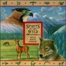 Spirits of the Wild