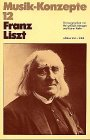 Franz Liszt (Musik-Konzepte 12)