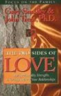 The Two Sides of Love: Using Personality Strengths to Greatly Improve Your Relationships (1561790710) by Smalley, Gary