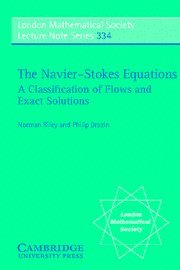 The Navier-Stokes Equations: A Classification of Flows...