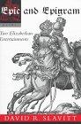 Epic and Epigram: Two Elizabeth Entertainments (0807121525) by Owen, John