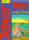 Asterix and the Golden Sickle: Book 15 Goscinny