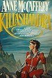 Killashandra (Crystal Singer, No. 2)