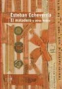 El Matadero: Y Otros Textos (Serie Roja Alfaguara) (Spanish Edition)