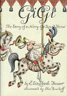Gigi, the Story of a Merry-Go-Round Horse