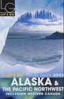 img - for Let's Go: Alaska & the Pacific Northwest, including Western Canada 2003 book / textbook / text book