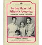 In the Heart of Filipino America: Immigrants from the Pacific Isles (Asian American Experience) (0791021874) by Takaki, Ronald