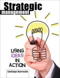 img - for Strategic Management: Using Ideas in Action ebook book / textbook / text book