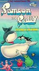 Samson and Sally: The Song of the Whales [VHS]