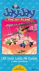 Jay Jay The Jet Plane - Old Oscar Leads the Parade [VHS]