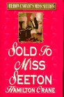 Sold to Miss Seeton (Heron Carvic's Miss Seeton) (0425149366) by Crane, Hamilton