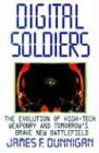 Digital Soldiers (0312300077) by Dunnigan, James F.