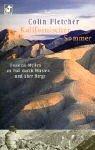 Kalifornischer Sommer. Tausend Meilen zu Fuß durch Wüsten und Berge (3453210794) by Fletcher, Colin